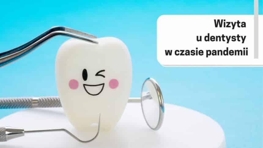 Wizyta u dentysty w UK w czasie pandemii koronawirusa – polska przychodnia stomatologiczna w Birmingham
